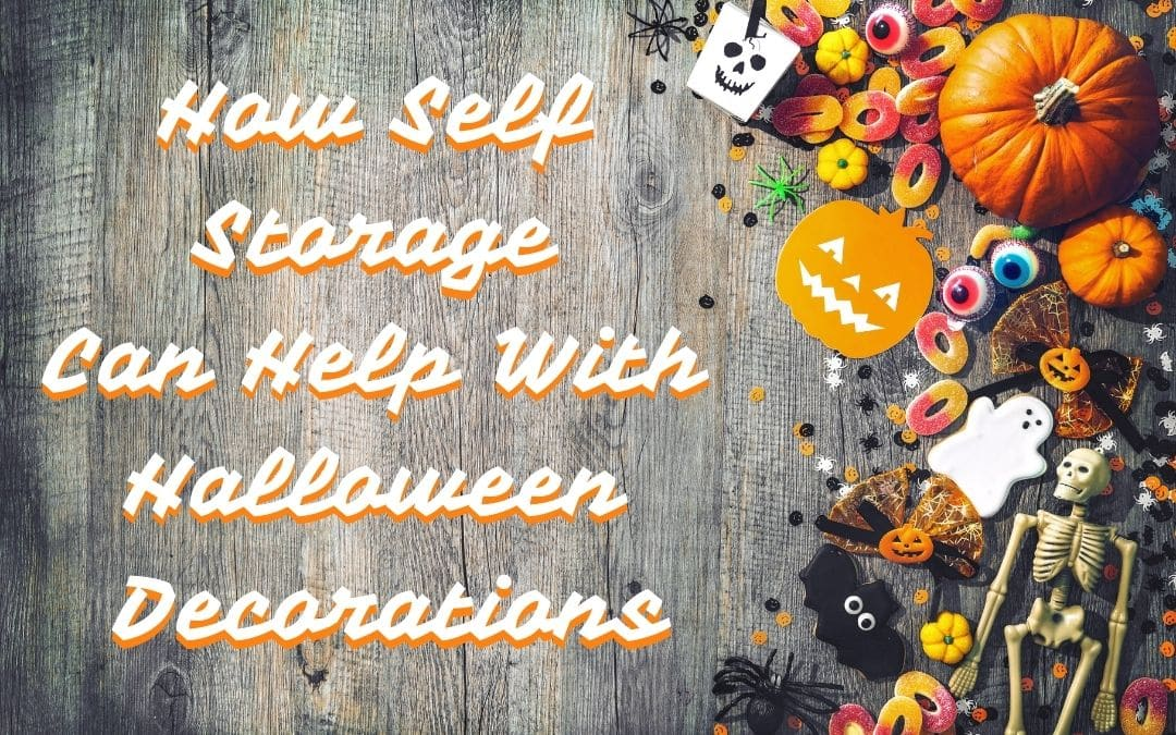 How Self Storage Can Help With Halloween Decorations